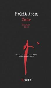 Ömür, Halit Asım, mektuplar, şiirler, 1940