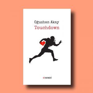 Oğuzhan Akay, Touchdown Bar, Touchdown öyküleri,